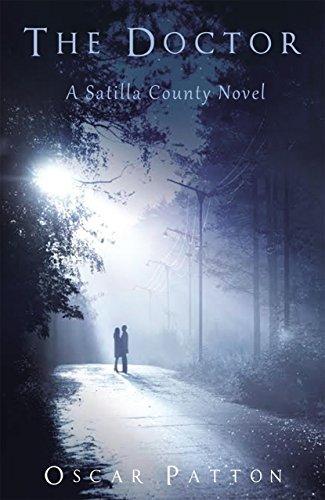 The Doctor: A Satilla County Novel  by  Oscar Patton