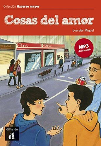 Cosas del amor (Hacerse mayor nº 2) Lourdes Miquel