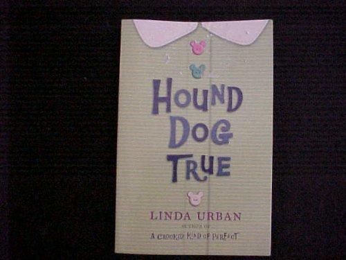Journeys: Common Core Trade Book Grade 5 Hound Dog True, Linda Urban Houghton Mifflin Harcourt