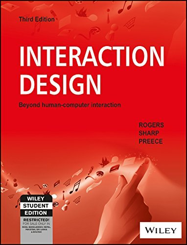 Interaction Design: Beyond Human - Computer Interaction  by  Rogers Sharp Preece