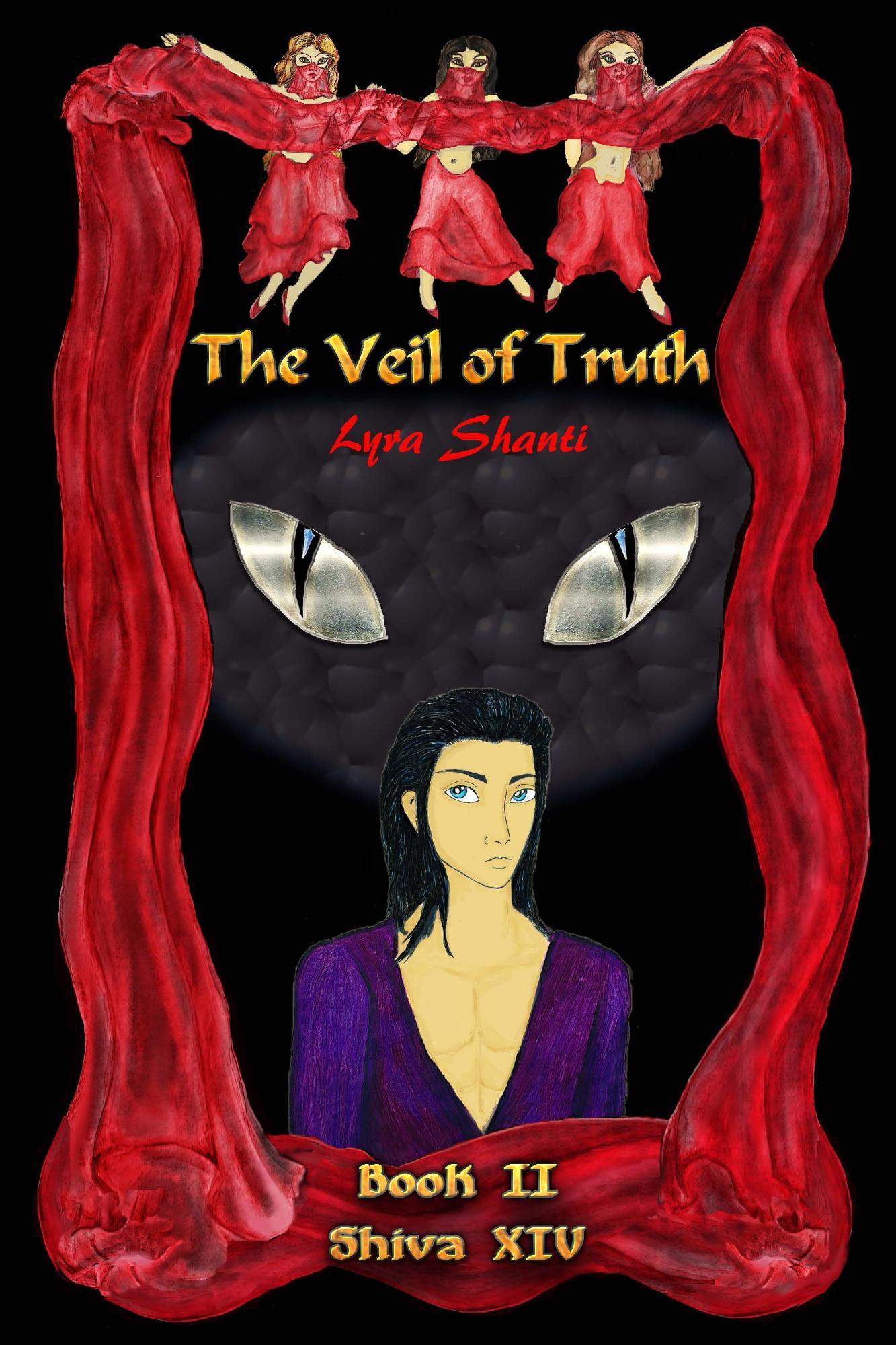 The Veil of Truth (The Shiva XIV Series, #2) Lyra Shanti
