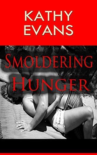 ROMANCE: Smoldering Hunger (Vampire Paranormal Romance) Kathy Evans