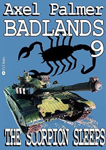 Badlands #9 The Scorpion Sleeps Axel Palmer