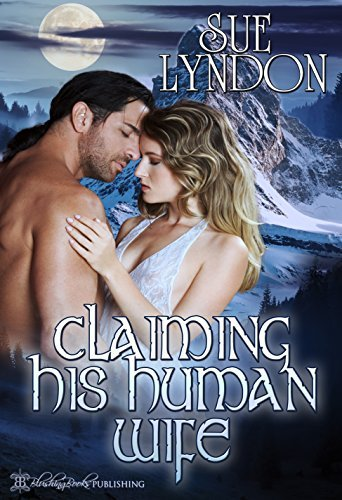 Claiming His Human Wife  by  Sue Lyndon