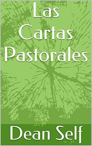 Las Cartas Pastorales Dean Self