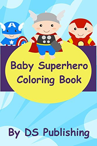 Baby Superhero Coloring Book  by  DS Publishing
