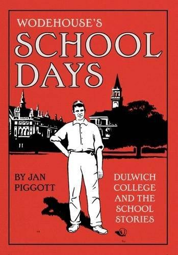 Wodehouses School Days  by  Jan Piggott