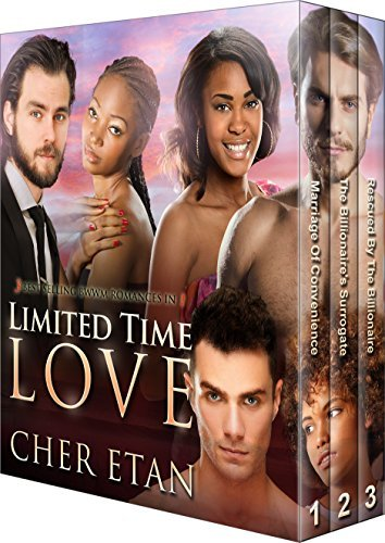 Limited Time Love: 3 BWWM Romance Best Sellers In 1, Collectors Edition  by  Cher Etan