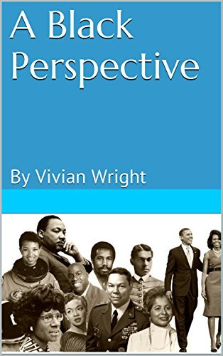 A Black Perspective  by  Vivian Wright