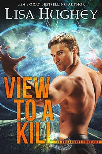 View To A Kill (The Nostradamus Prophecies, #1)  by  Lisa Hughey