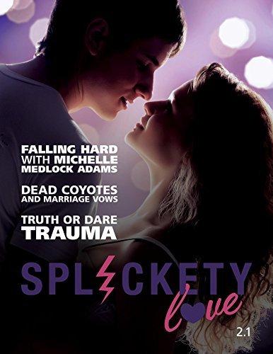 Splickety Love 2.1 Michelle Medlock Adams