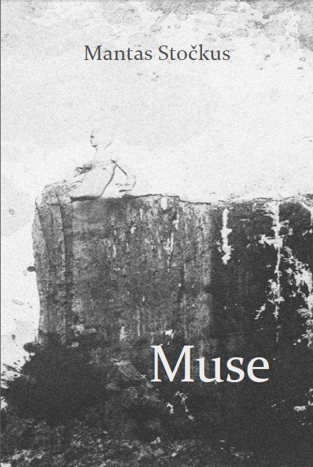 Muse  by  Mantas Stockus