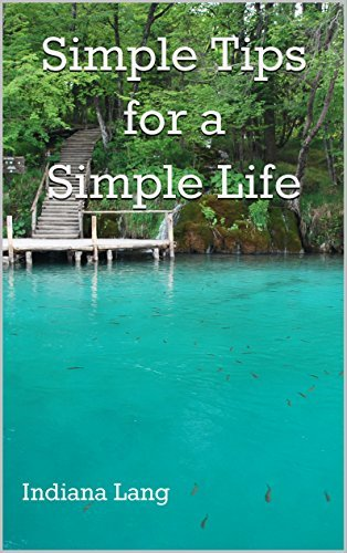 Simple Tips for a Simple Life Indiana Lang