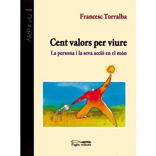 Cent valors per viure  by  Francesc Torralba