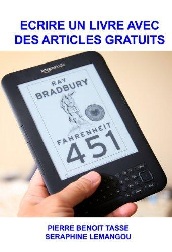 Ecrire un livre avec des articles gratuits Seraphine Lemangou