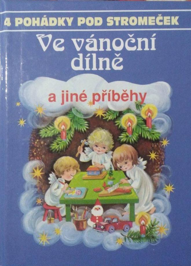 Ve vánoční dílně a jiné příběhy  by  Edith Jentner