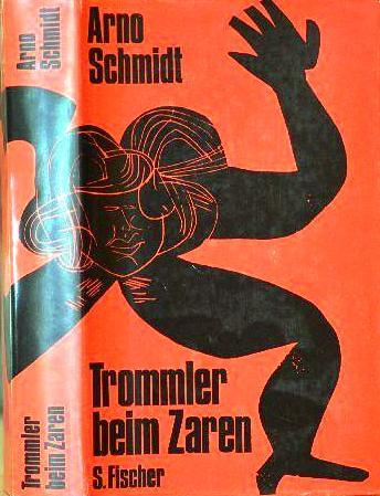 Trommler beim Zaren  by  Arno Schmidt