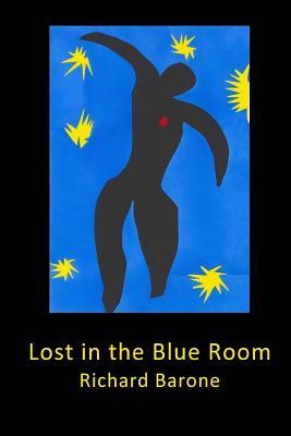 Lost in the Blue Room  by  Richard Barone