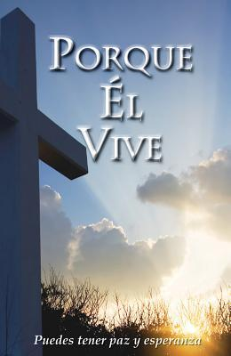Because He Lives (Spanish, Pack of 25)  by  Good News Publishers