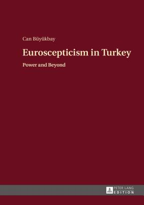 Euroscepticism in Turkey Can Buyukbay