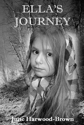 Ellas Journey Mrs June Christine Harwood-Brown