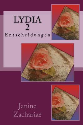 Lydia 2: Entscheidungen Janine Zachariae