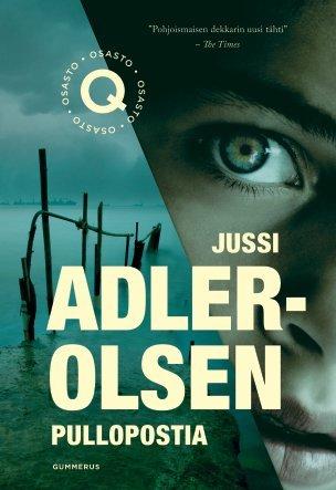 Pullopostia (Osasto Q, #3)  by  Jussi Adler-Olsen