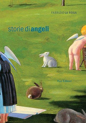 Storie di angeli  by  Fabrizio La Rosa