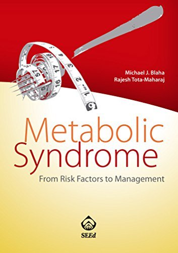 Metabolic Syndrome. From Risk Factor to Management  by  Michael J. Blaha