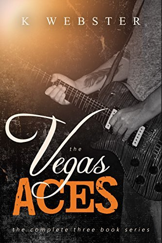 The Vegas Aces: Complete Three Book Series K Webster