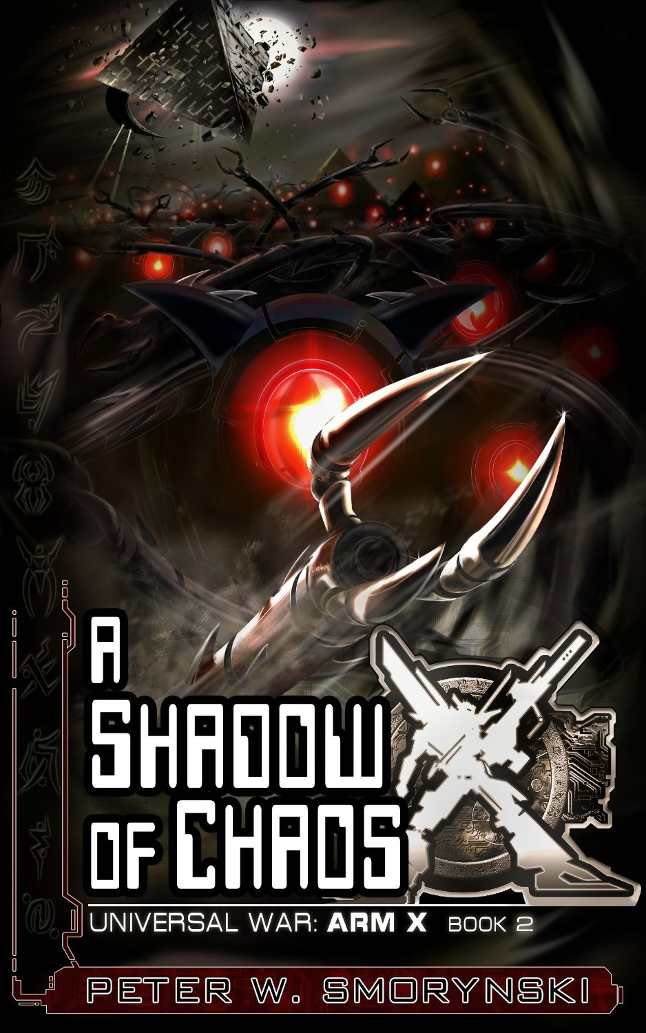 A Shadow of Chaos (Universal War: ARM X, #2)  by  Peter W. Smorynski