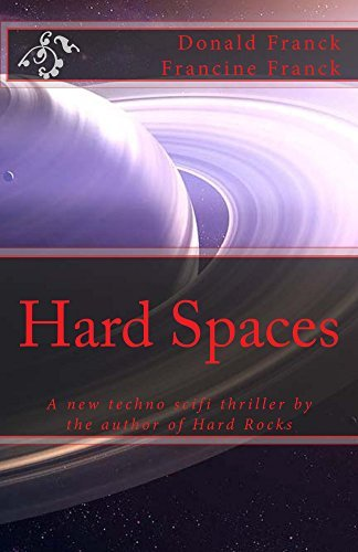 Hard Spaces (Hard Rocks Book 2)  by  Donald Franck