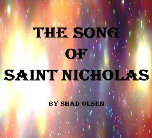 The Song of Saint Nicholas Shad Olsen