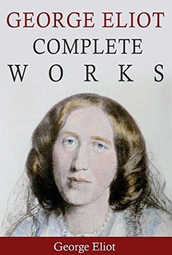 George Eliot Complete Works  by  George Eliot