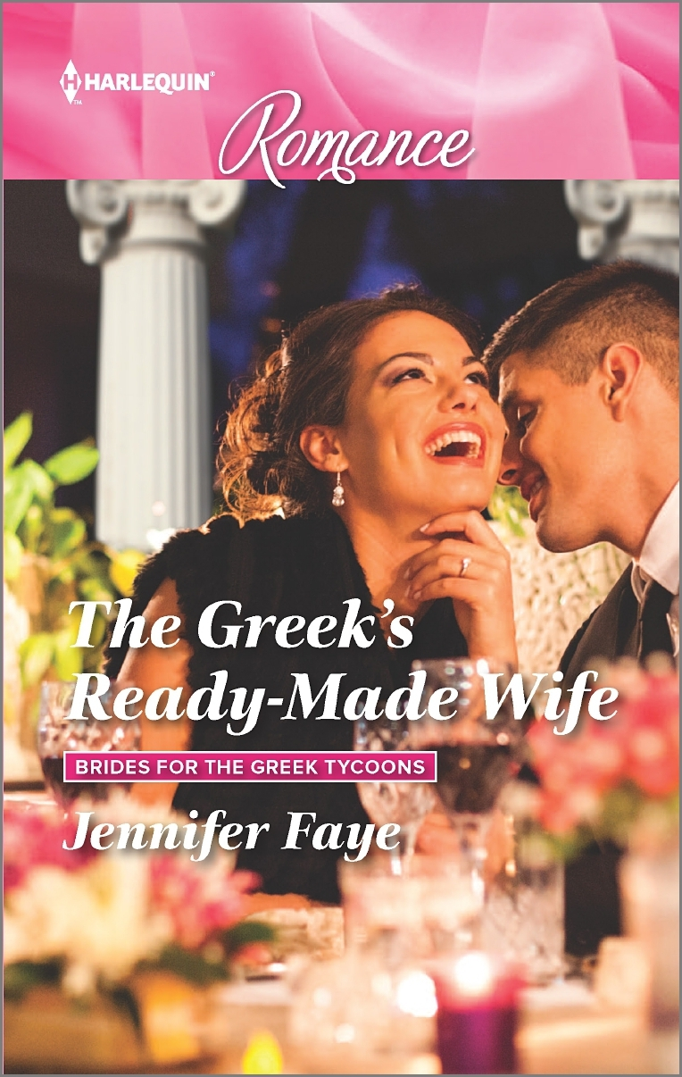 The Greeks Ready-Made Wife (Brides for the Greek Tycoons #1)  by  Jennifer Faye
