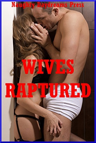 Wives Raptured: Five Explicit Sexy Wife Erotica Stories  by  Jane Kemp