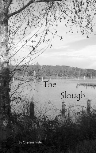 The Slough  by  Charlene M. Jostes