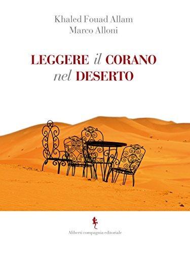 Leggere il Corano del deserto  by  Khaled Fouad Allam