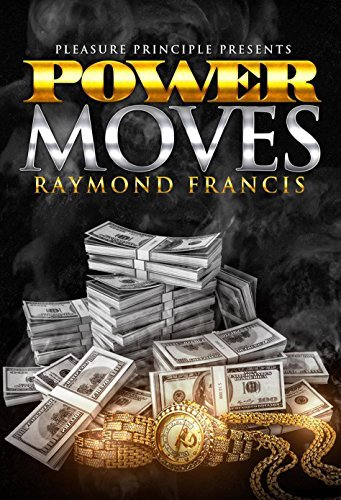 Power Moves  by  Raymond  Francis