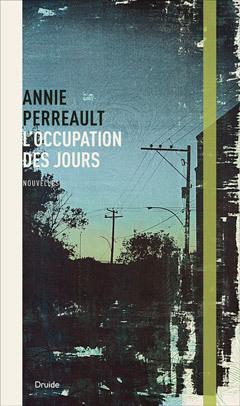 Loccupation des jours  by  Annie Perreault