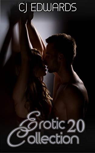 Erotic Collection 20 C J Edwards