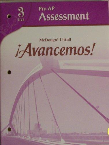 ?Avancemos!: Pre-AP Assessment Level 3 McDougal Littel