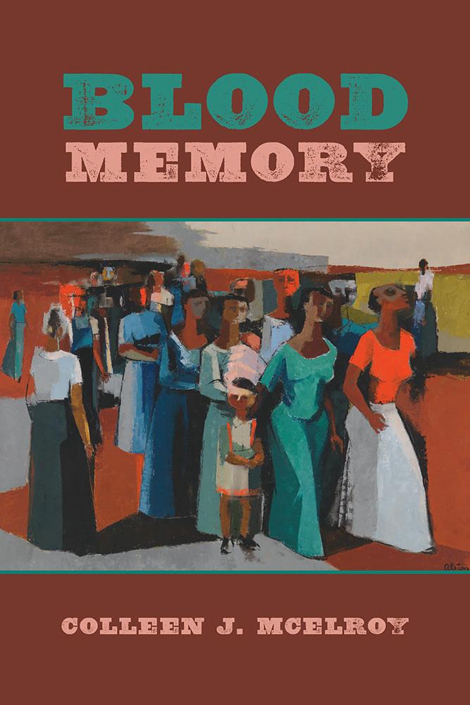 Blood Memory Colleen J. McElroy