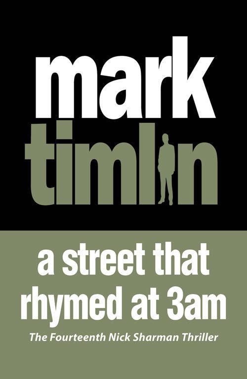 A Street that Rhymed at 3am Mark Timlin