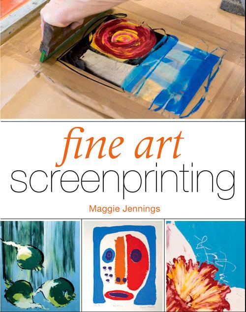 Fine Art Screenprinting Maggie Jennings