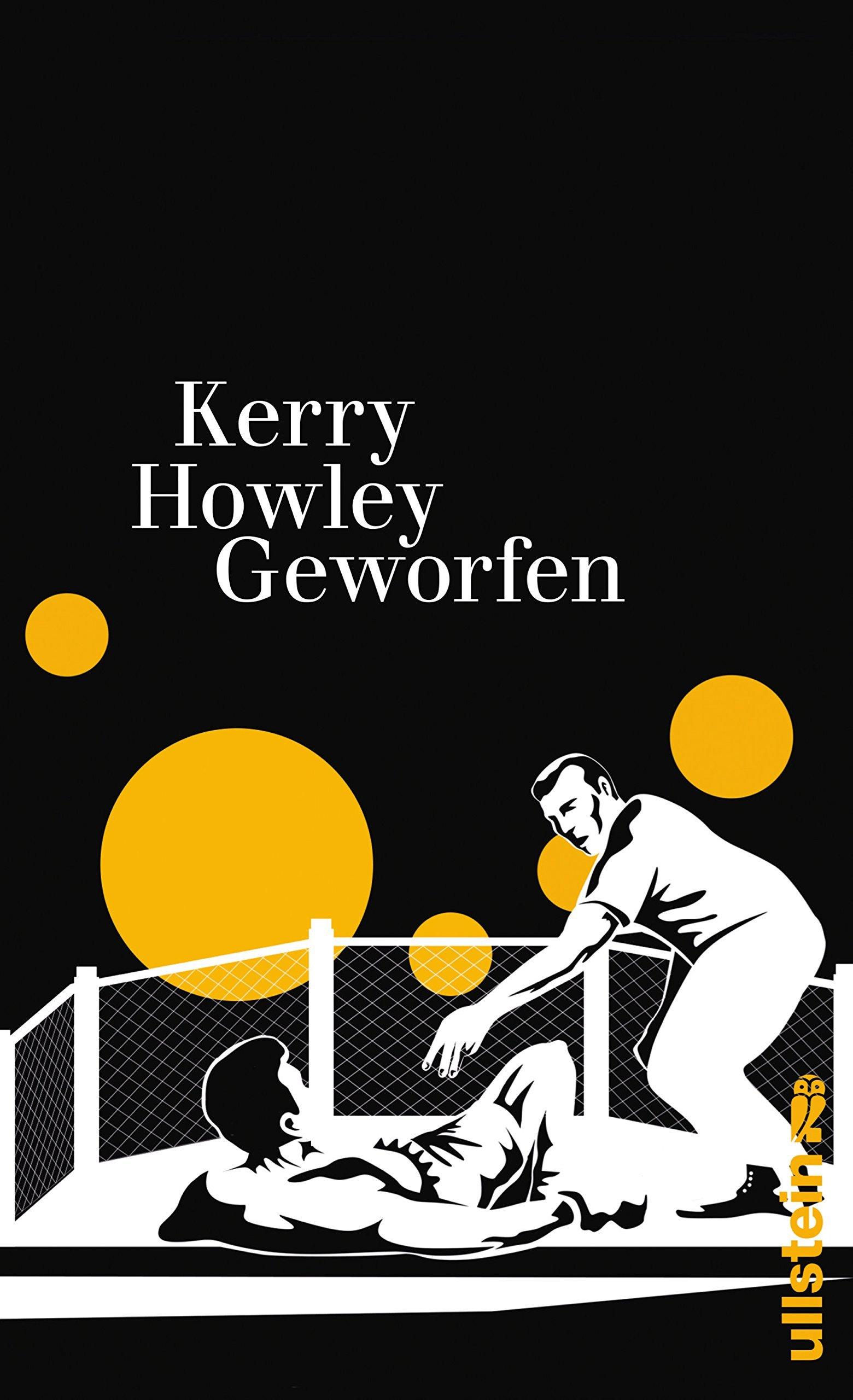 Geworfen Kerry Howley