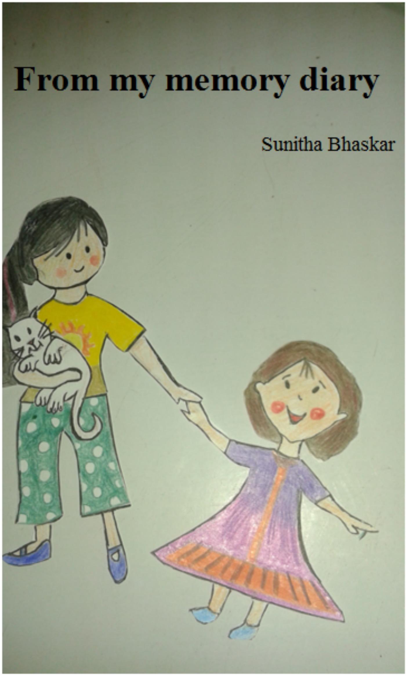 From My Memory Diary Sunitha Bhaskar