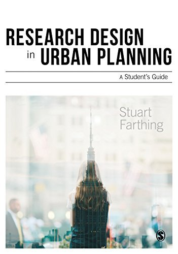 Research Design in Urban Planning: A Students Guide Stuart Farthing