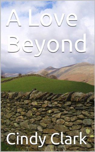 A Love Beyond  by  Cindy Clark