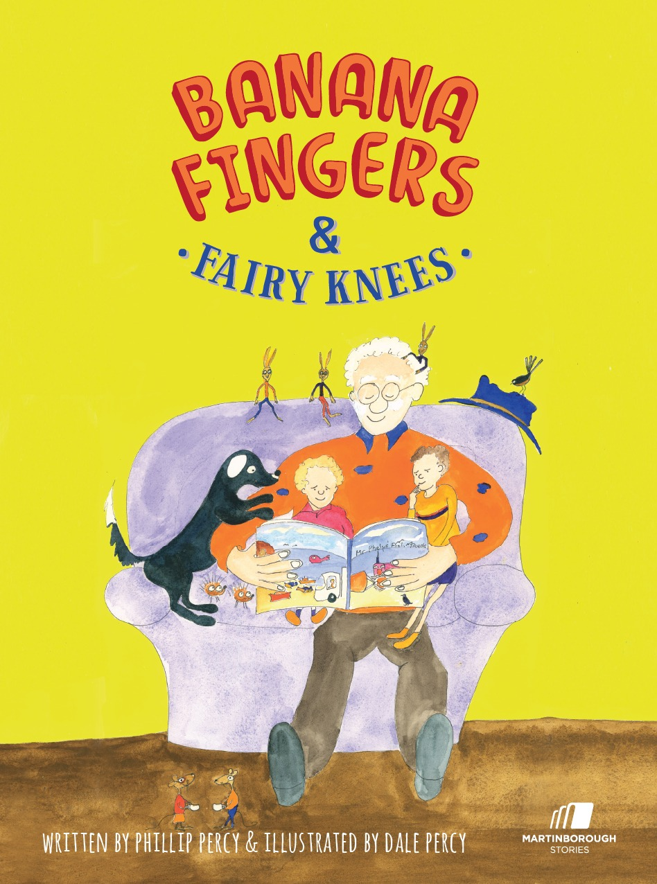 Banana Fingers and Fairy Knees Phillip Percy